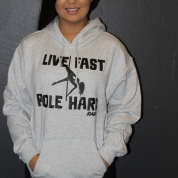 Live fast POle hard Hoodie Rarr designs